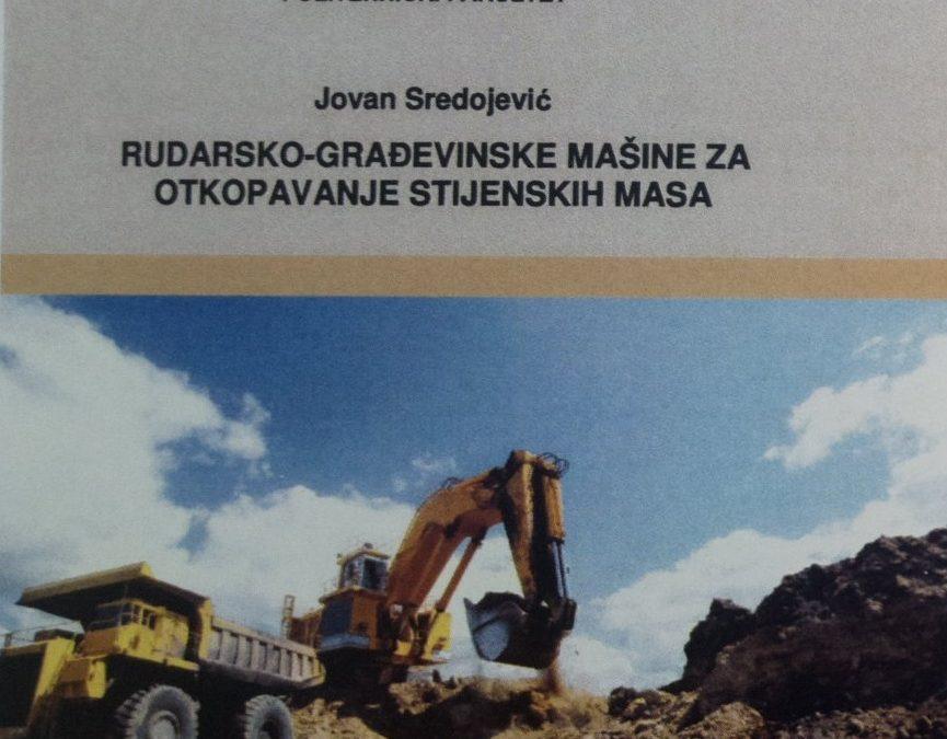 Pozivnica za promociju knjige RUDARSKO-GRAĐEVINSKE MAŠINE ZA OTKOPAVANJE STIJENSKIH MASA